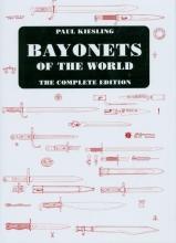 Paul Kiesling , Bayonets of the World