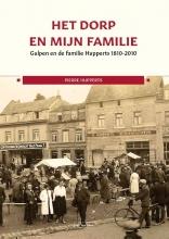 Pierre Hupperts , Het dorp en mijn familie