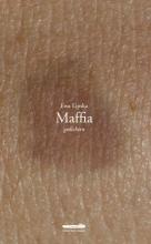 Ewa  Lipska Maffia