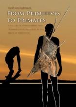 David Van Reybrouck , From primitives to primates