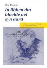 Tineke  Steenmeijer-Wielenga, Geart van der Meer Obe Postma In libben dat bloeide nei syn aard