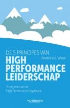 André de Waal , De 5 principes van High Performance Leiderschap