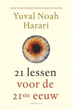 Yuval Noah  Harari 21 lessen voor de 21ste eeuw