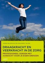 Dieuwke Talma Anna Blokhuis, Draagkracht en veerkracht in de zorg