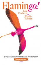 Marije Tolman Kim Crabeels, Flamingo!