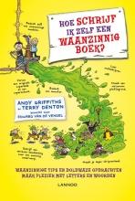 Terry Denton Andy Griffiths, Hoe schrijf ik zelf een waanzinnig boek?