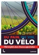Ken Lambeets , Du pain, du vin, du vélo
