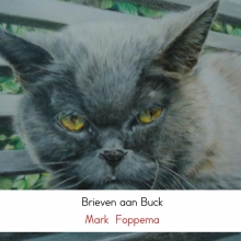 Mark  Foppema Brieven aan Buck