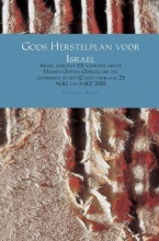 Cornelis  Seinen Gods Herstelplan voor Israel