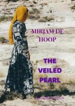 Mirjam De Hoop , THE VEILED PEARL
