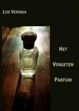 Lise Veringa , Het vergeten parfum
