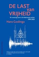 Hans Goslinga De last van vrijheid