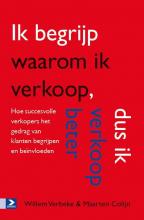 Willem  Verbeke, Maarten  Colijn Ik begrijp waarom ik verkoop, dus ik verkoop beter