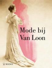 Valentine Rijsterborgh Rosalie Sloof  Wendy van Lith, Mode bij Van Loon