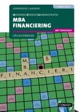 A. Lammers , MBA Financiering met resultaat bij 4e druk Opgavenboek
