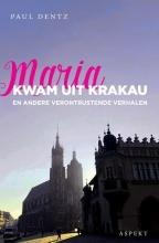 Paul  Dentz Maria kwam uit Krakau