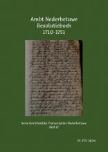 P.D. Spies , Ambt Nederbetuwe Resolutieboek 1710-1751