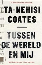 Ta-Nehisi Coates , Tussen de wereld en mij