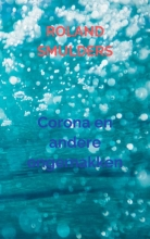 Roland Smulders , Corona en andere ongemakken