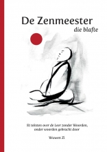 Wuwen Zi , DE ZENMEESTER DIE BLAFTE