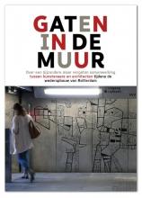 Jan Dirk  Schouten Gaten in de muur
