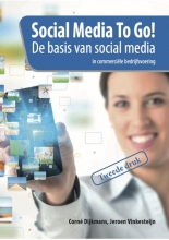 Jeroen Vinkesteijn Corné Dijkmans, Social media to go!