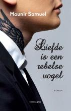 Mounir Samuel , Liefde is een rebelse vogel
