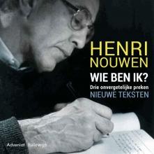 Henri Nouwen , Wie ben ik