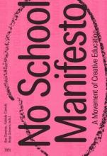 Jeroen Lutters Ilse Ouwens  Fabiola Camuti  Betje Stevens, No School Manifesto
