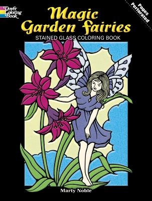 Marty Noble,Fairies and Elves Stained Glass Colouring Book