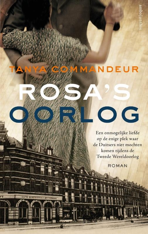 Tanya Commandeur,Rosa`s oorlog