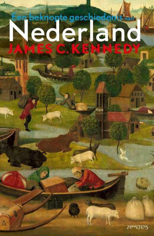 James C. Kennedy,Een beknopte geschiedenis van Nederland