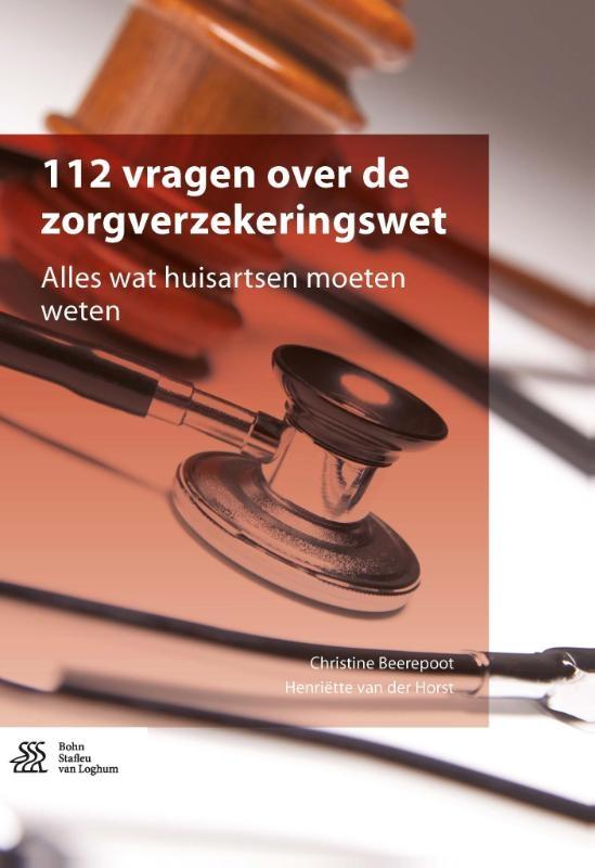 Christine Beerepoot, Henriëtte Horst,112 vragen over de zorgverzekeringswet