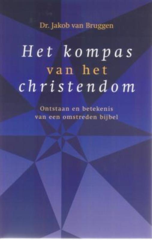 Jacob van Bruggen,Het kompas van het christendom
