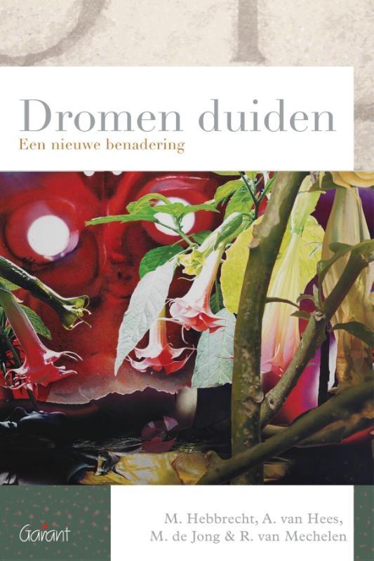 Marc Hebbrecht, Annelies van Hees, Minke de Jong, Rolien van Mechelen,Dromen duiden