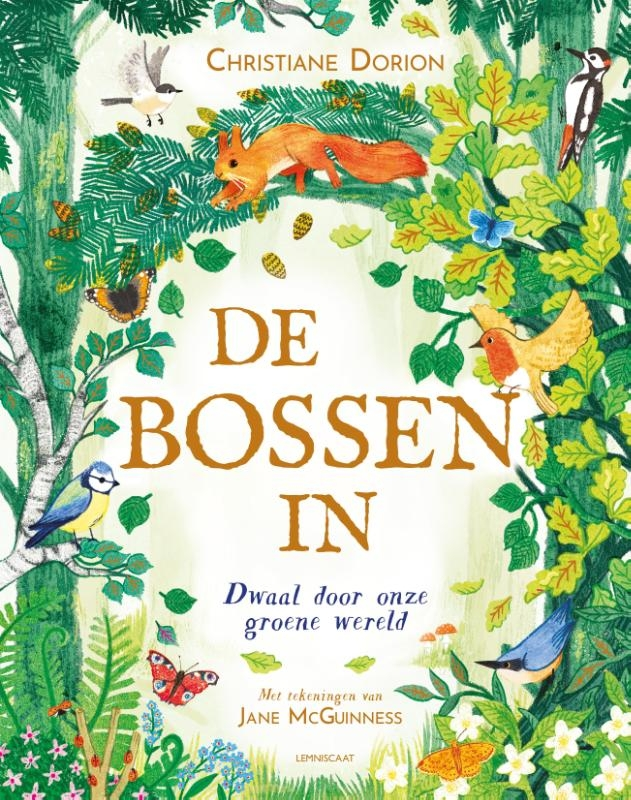 Christiane Dorion,De bossen in