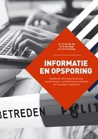 D. van der Bel, B. de Jonge, H.G. de Koning,Informatie en Opsporing