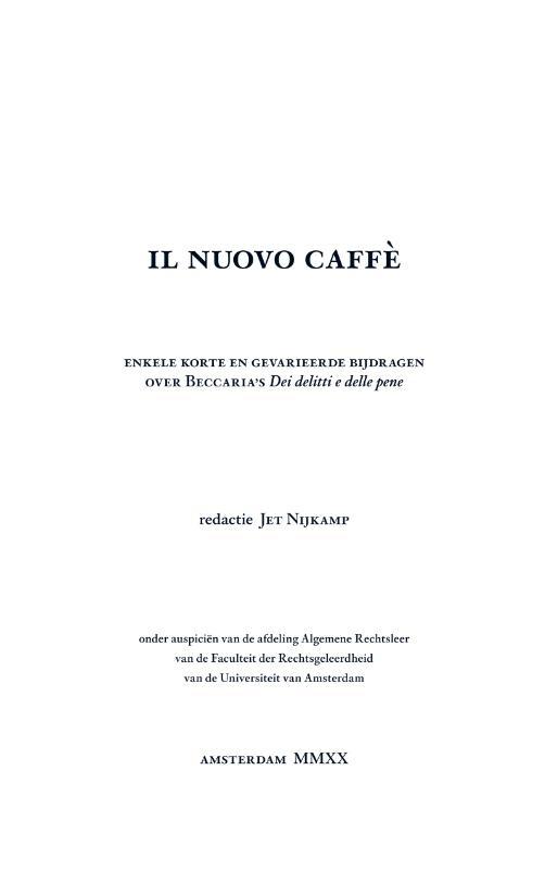 Lars Kestein en Tess Schuddeboom, Eva Snijders en Joosje Thoma, Tjardy Lammers en Devrim Kroese, Zoë Knijff en Thijmen Sleeman,Il nuovo caffè