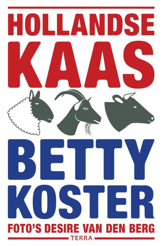 Betty Koster,Hollandse Kaas
