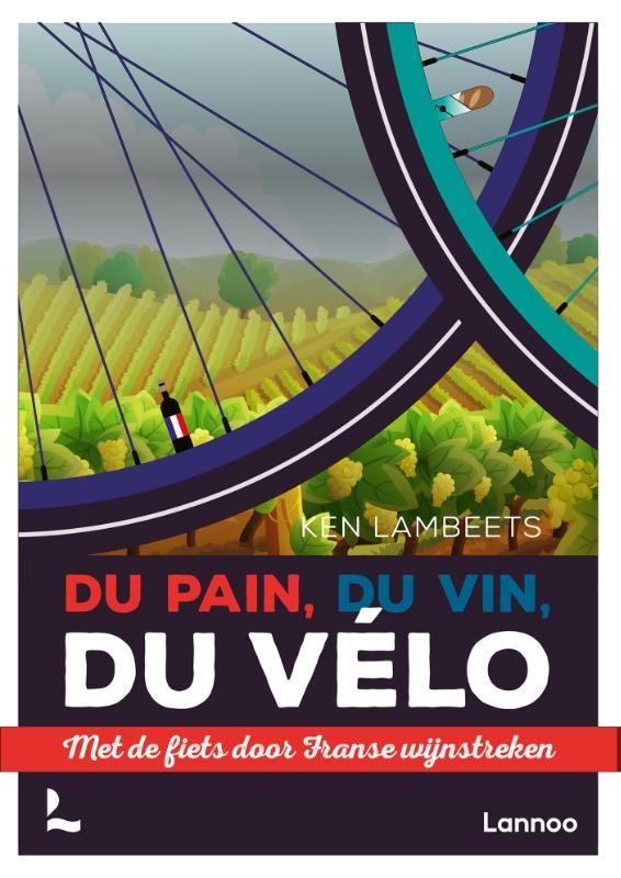 Ken Lambeets,Du pain, du vin, du vélo