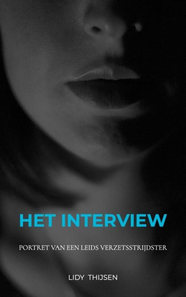 Lidy THIJSEN,HET INTERVIEW