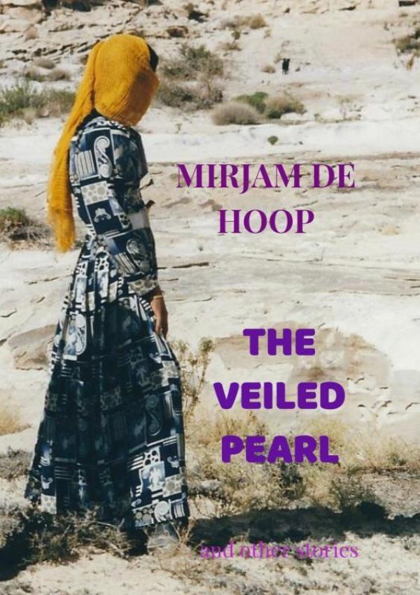 Mirjam De Hoop,THE VEILED PEARL