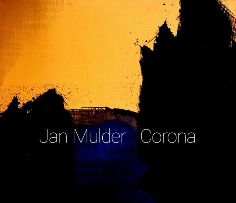 Jan Mulder, Jan Hein Sassen,Corona