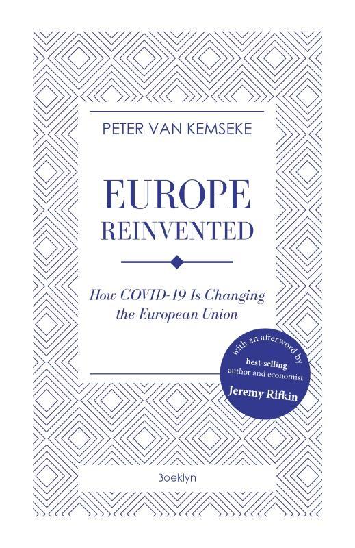 Peter Van Kemseke,Europe reinvented