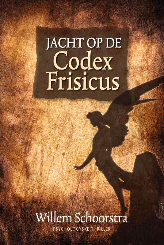 Willem Schoorstra,Jacht op de Codex Frisicus