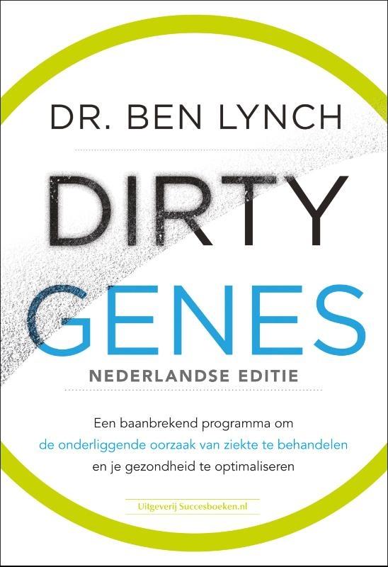 Dr. Ben Lynch,Dirty Genes Nederlandse editie