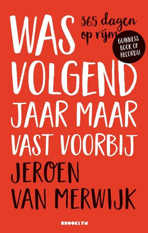 Jeroen van Merwijk,Was volgend jaar maar vast voorbij