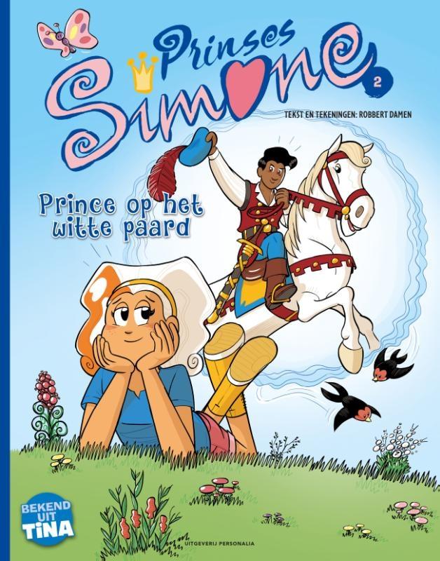 Robbert Damen,Prince op het witte paard