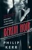 Kerr, Philip,Berlin Noir