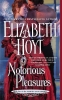 Hoyt, Elizabeth,Notorious Pleasures